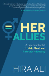 HER ALLIES A Practical Toolkit to Help Men Lead Through Advocacy